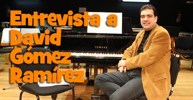 Entrevista a David Gómez Ramirez