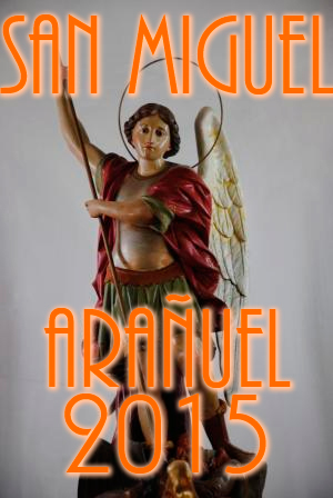 Fiestas San Miguel Arañuel 2015