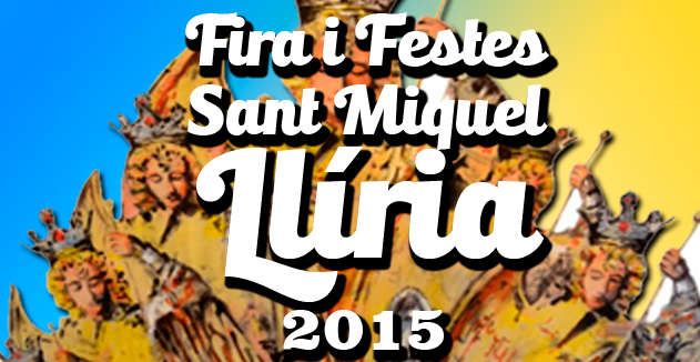 Fira i Festes Sant Miquel Llíria 2015